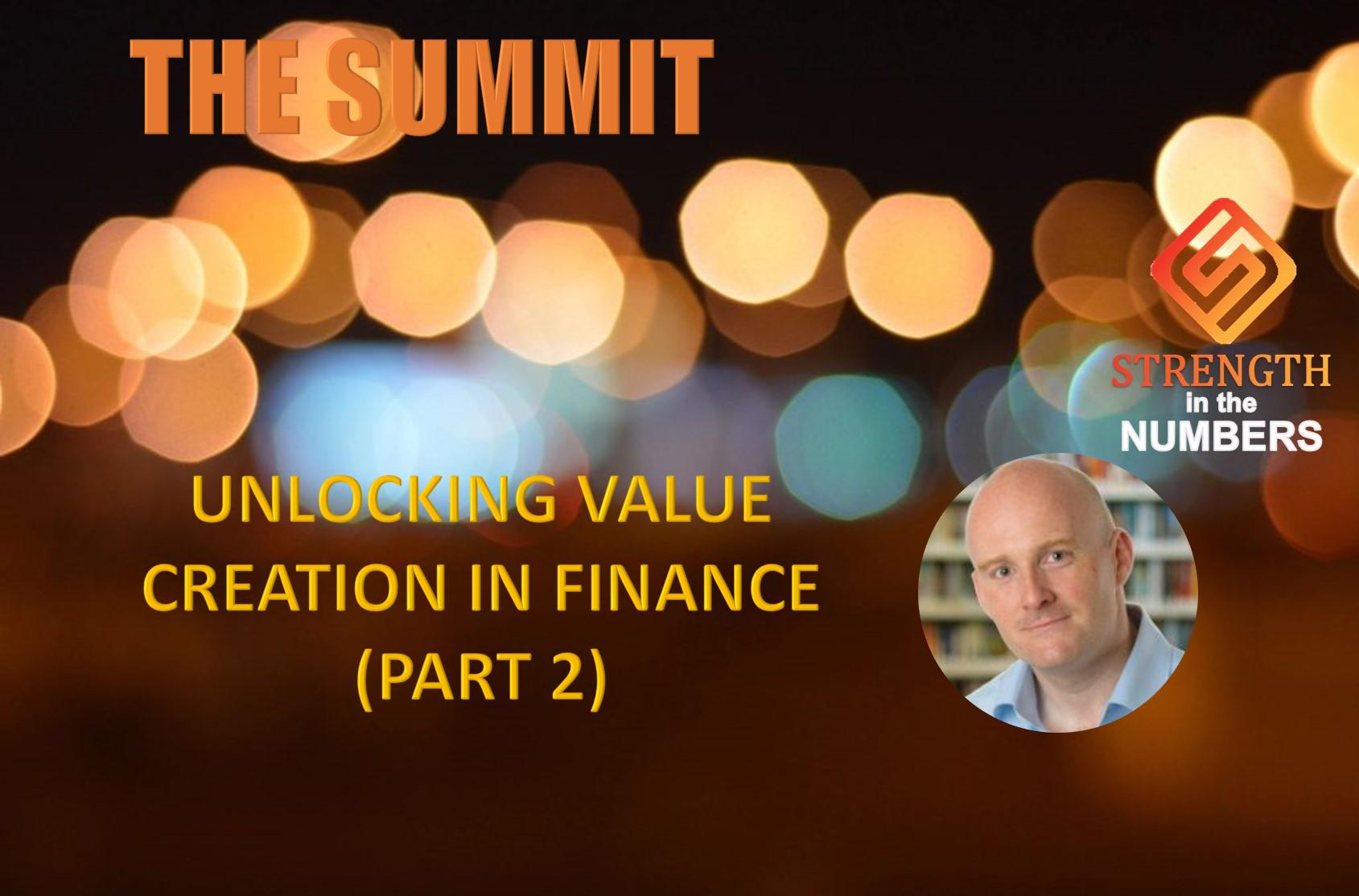 Unlocking Value Creation in Finance (Part 2)